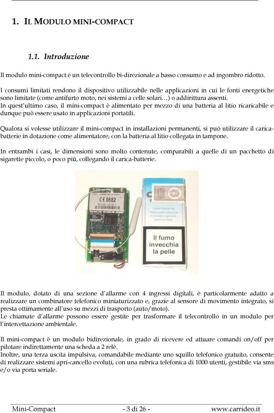 Telecontrollo mini compact descrizione e modalit d uso pdf for Combinatore telefonico auto