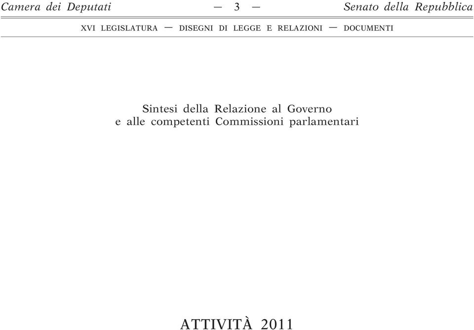 Atti parlamentari xvi legislatura camera dei deputati for Atti parlamentari camera