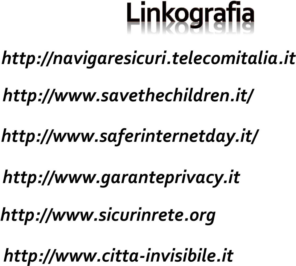 saferinternetday.it/ http://www.garanteprivacy.