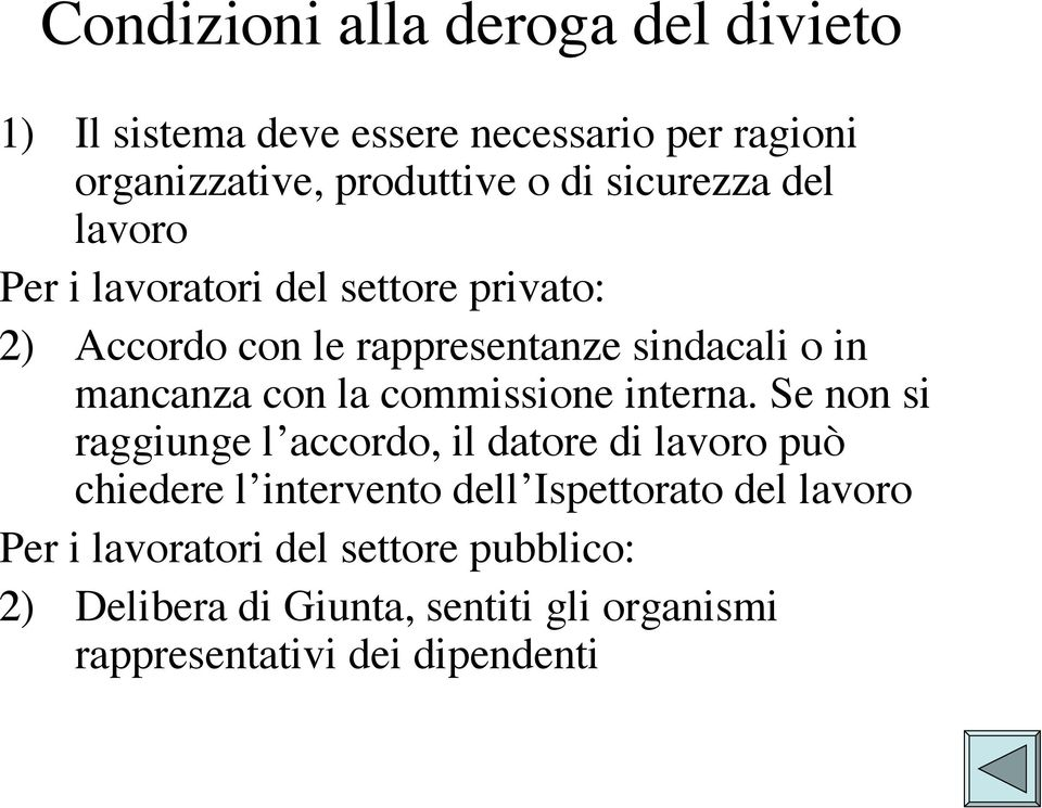 la commissione interna.