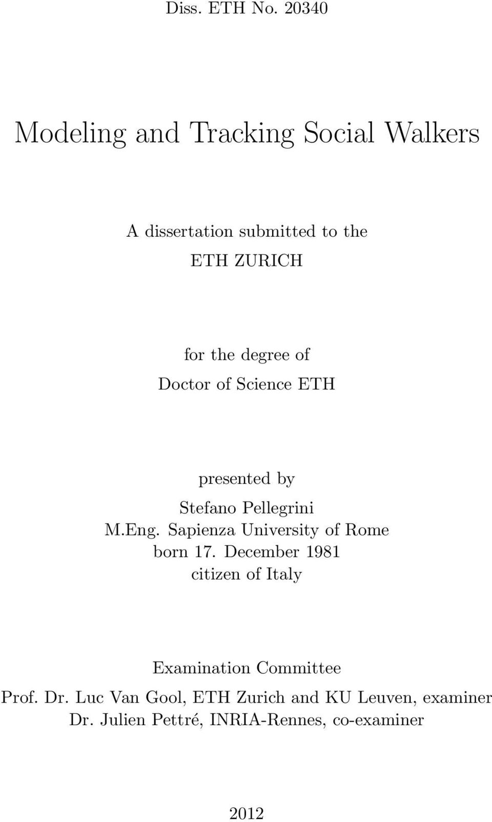 degree of Doctor of Science ETH presented by Stefano Pellegrini M.Eng.