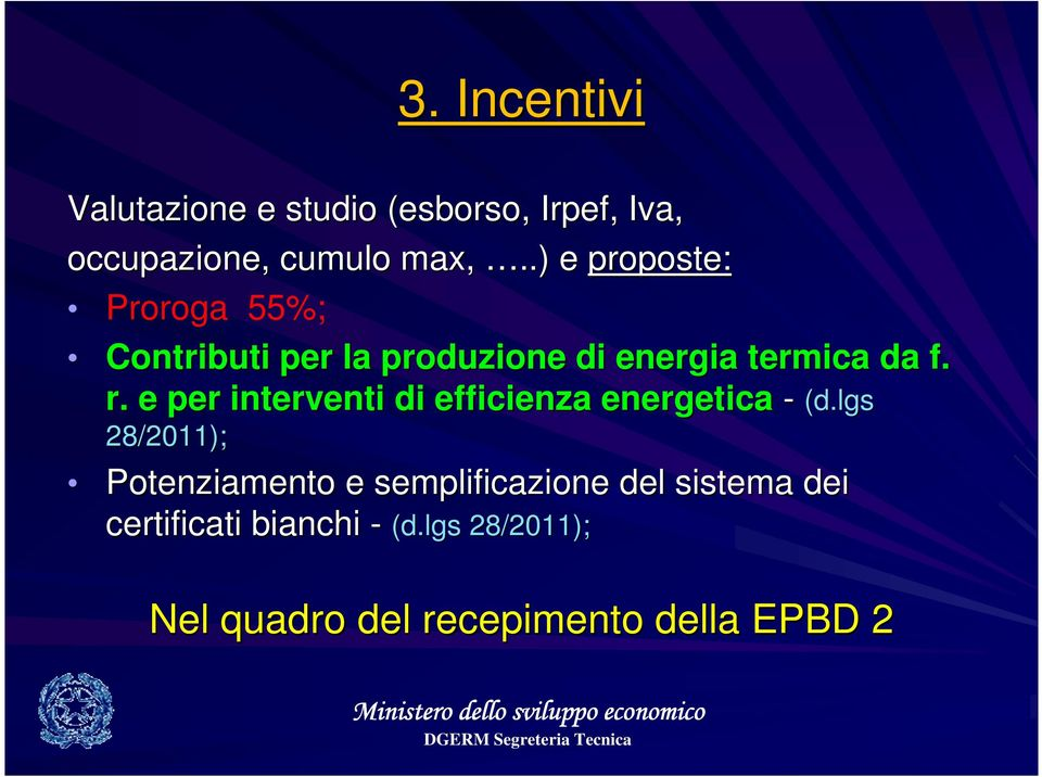 e per interventi di efficienza energetica - (d.
