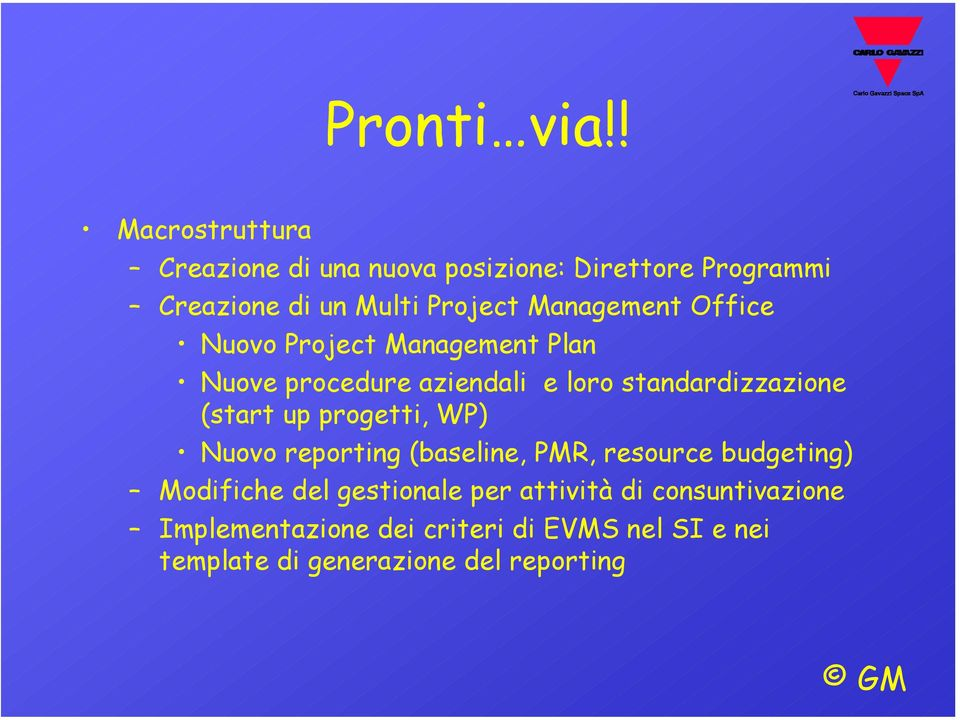 Management Office Nuovo Project Management Plan Nuove procedure aziendali e loro standardizzazione (start