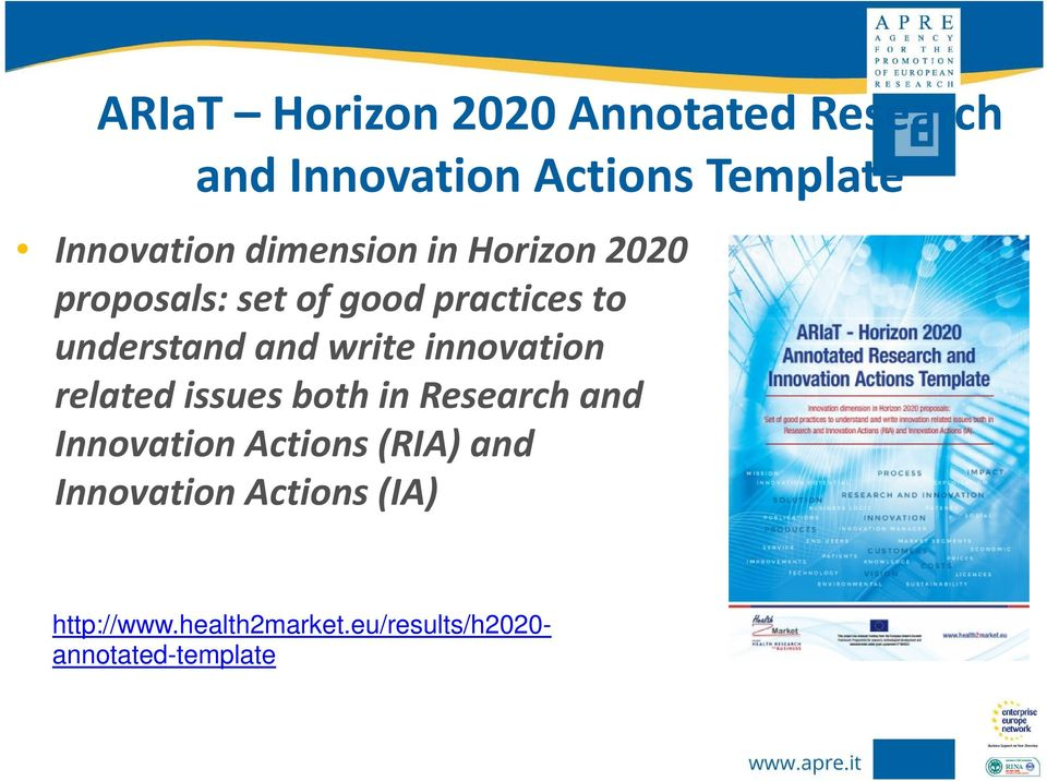 write innovation related issues both in Research and Innovation Actions (RIA) and