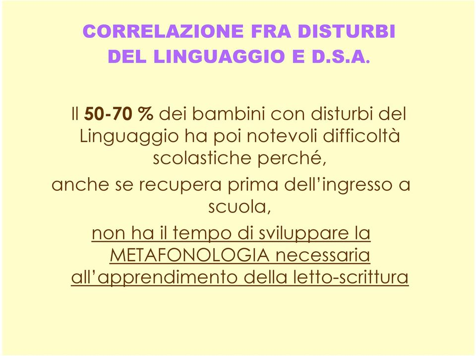 DISTURBI DEL LINGUAG