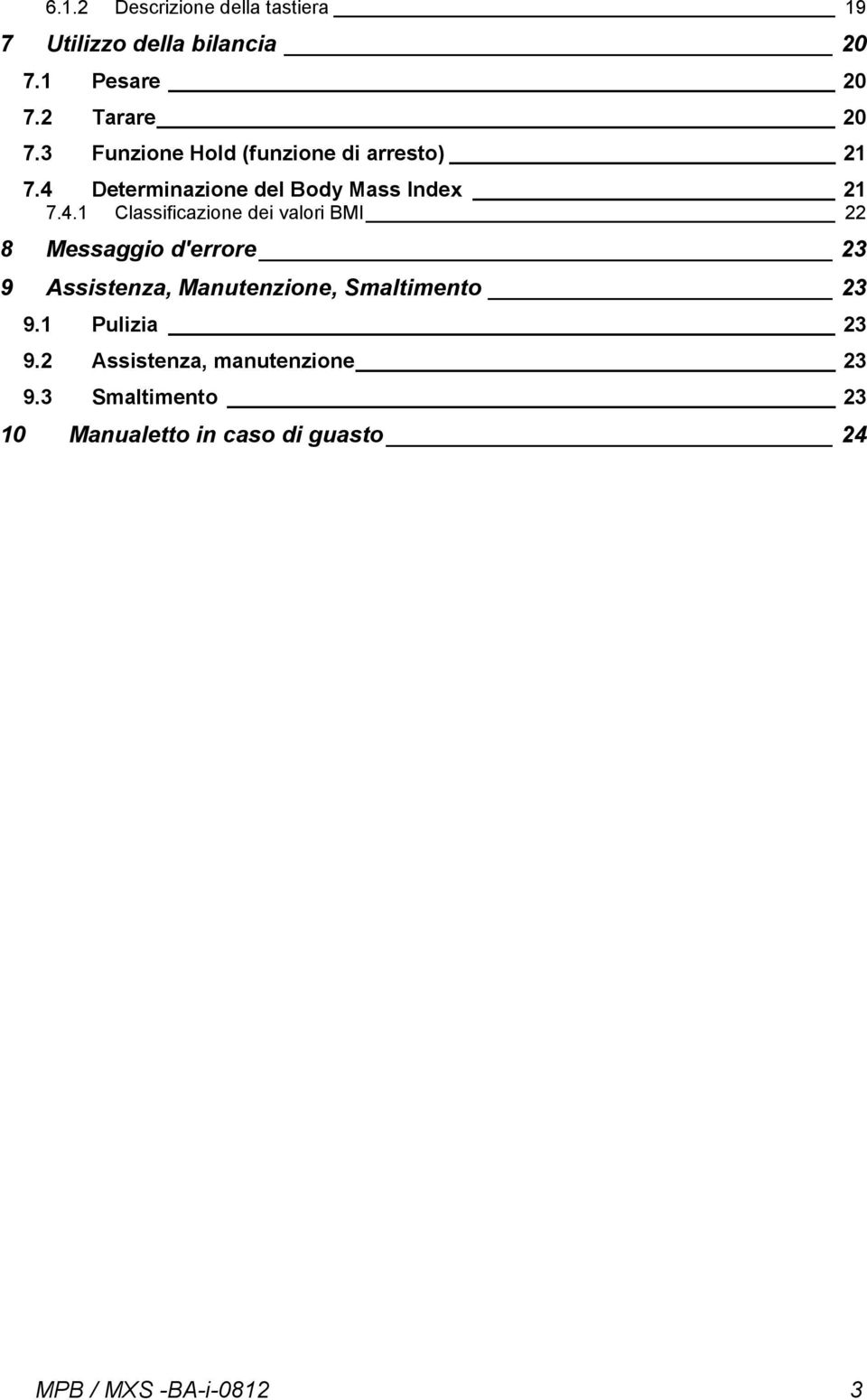 Determinazione del Body Mass Index 21 7.4.
