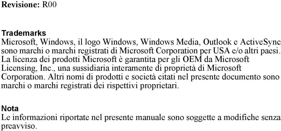 , una sussidiaria interamente di proprietà di Microsoft Corporation.