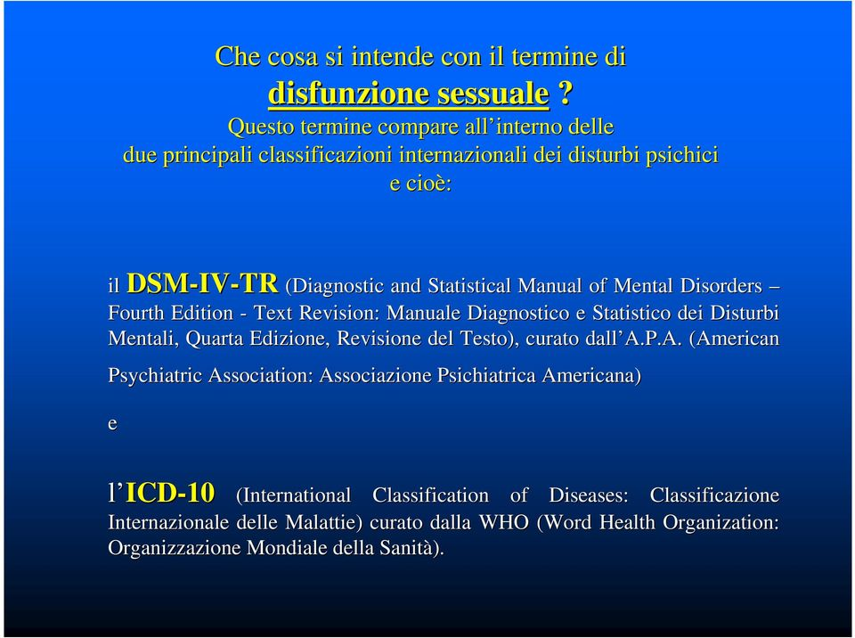 Manual of Mental Disorders Fourth Edition - Text Revision: : Manuale Diagnostico e Statistico dei Disturbi Mentali, Quarta Edizione, Revisione del Testo), curato