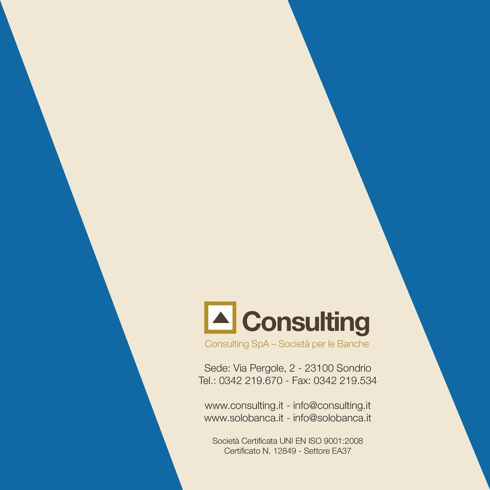 consulting.it - info@consulting.it www.solobanca.it - info@solobanca.