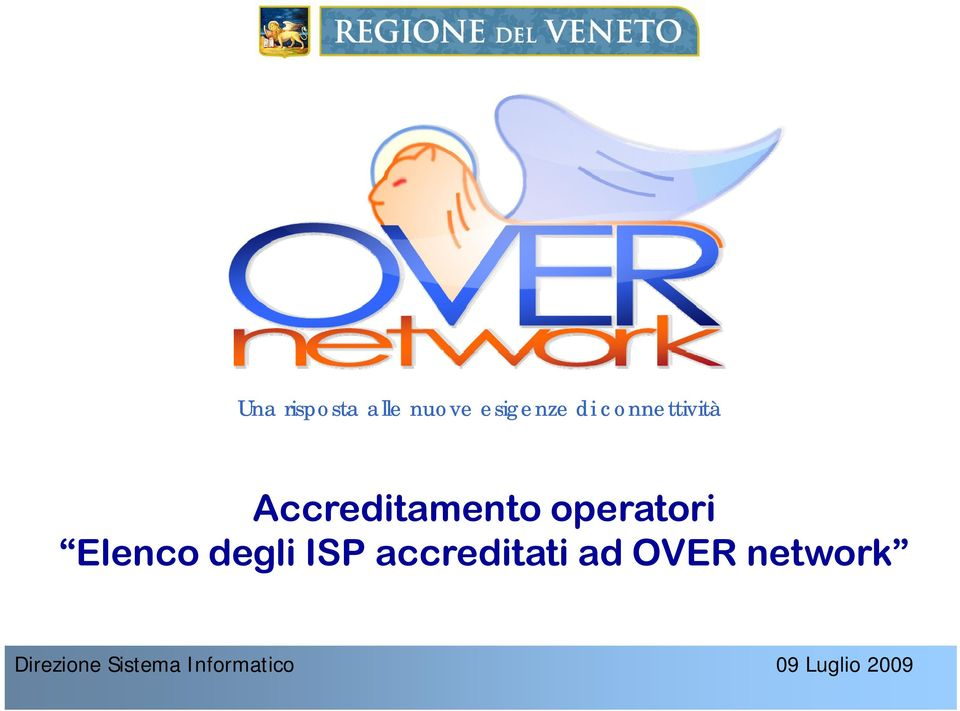 Elenco degli ISP accreditati ad OVER