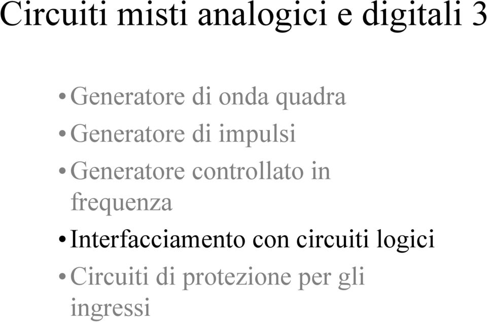 controllato in frequenza Interfacciamento con