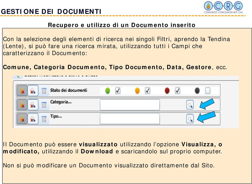 Categoria Documento, Tipo Documento, Data, Gestore, ecc.