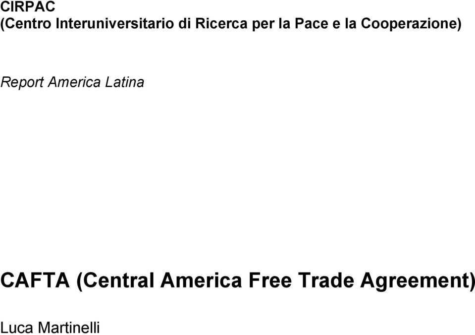 Report America Latina CAFTA (Central