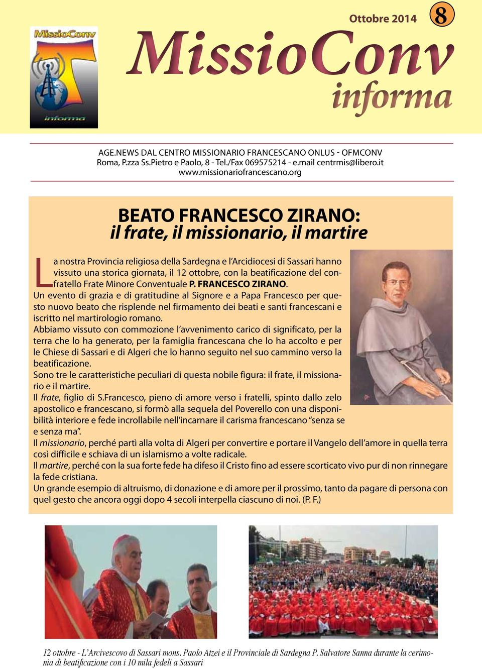 beatificazione del confratello Frate Minore Conventuale P. FRANCESCO ZIRANO.