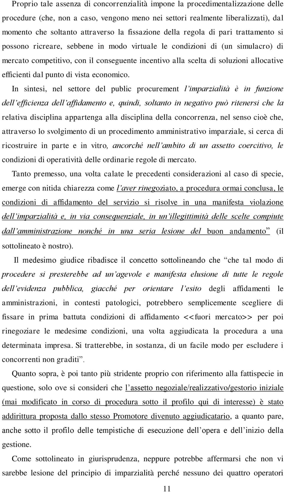 allocative efficienti dal punto di vista economico.