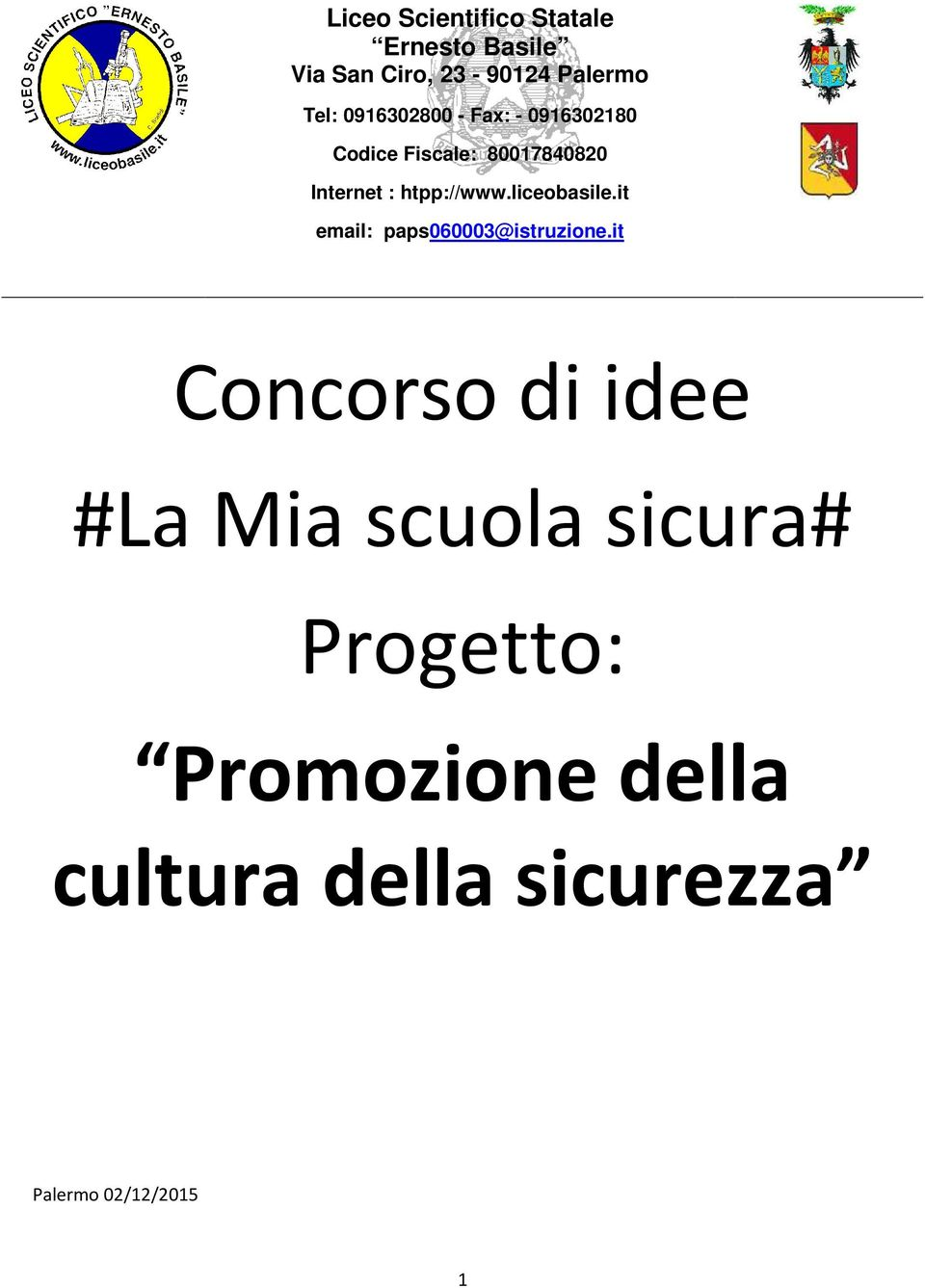htpp://www.liceobasile.it email: paps060003@istruzione.