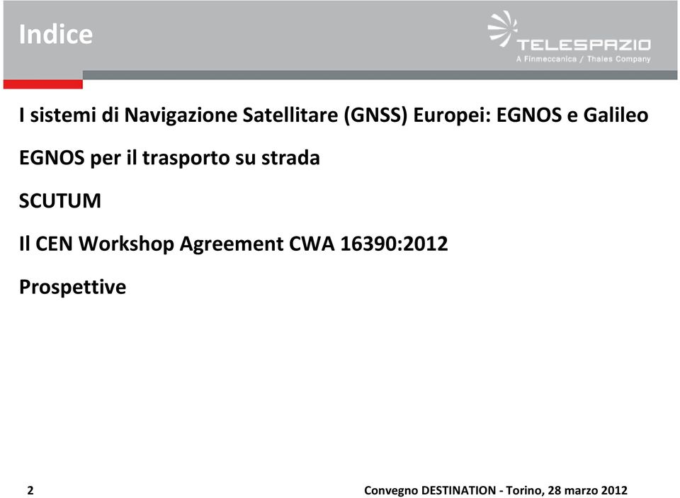 strada SCUTUM Il CEN Workshop Agreement CWA