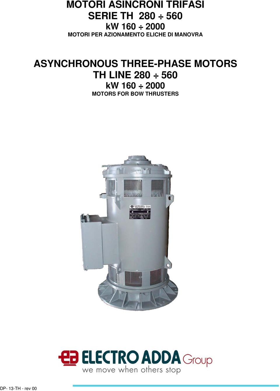 ASYNCHRONOUS THREE-PHASE MOTORS TH LINE 280 560