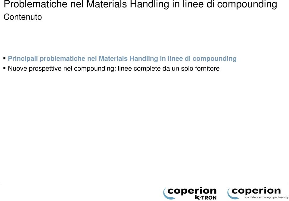 Materials Handling in linee di compounding Nuove