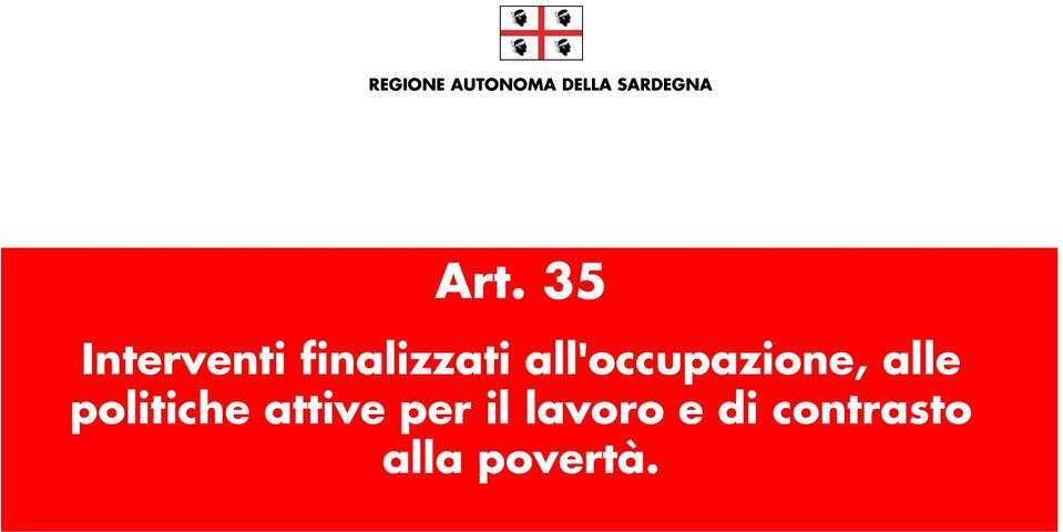 all'occupazione, alle