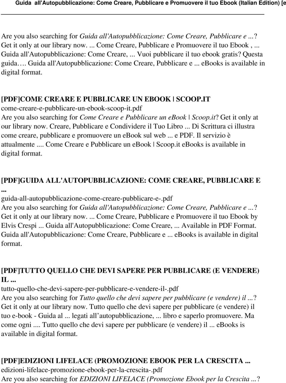 Guida all'autopubblicazione: Come Creare, Pubblicare e ebooks is available in digital format. [PDF]COME CREARE E PUBBLICARE UN EBOOK SCOOP.IT come-creare-e-pubblicare-un-ebook-scoop-it.