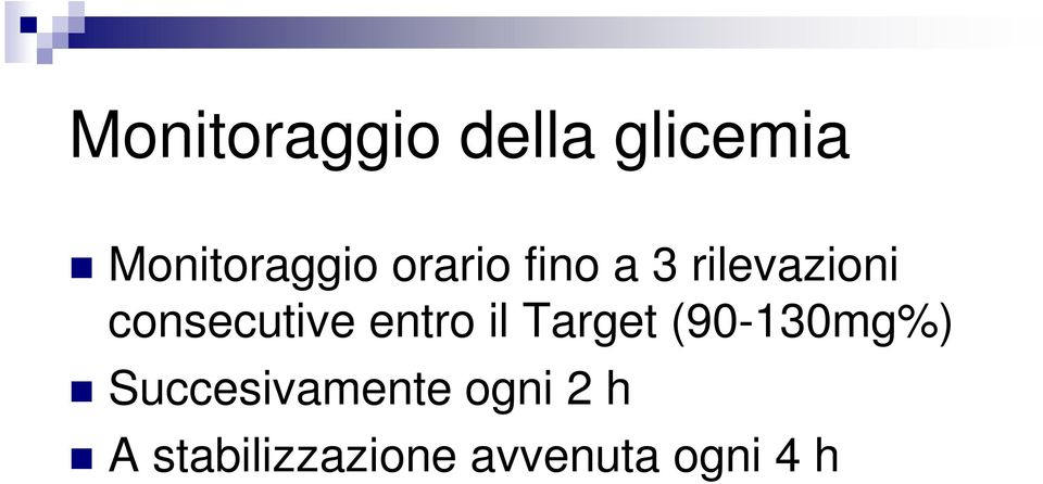 entro il Target (90-130mg%)