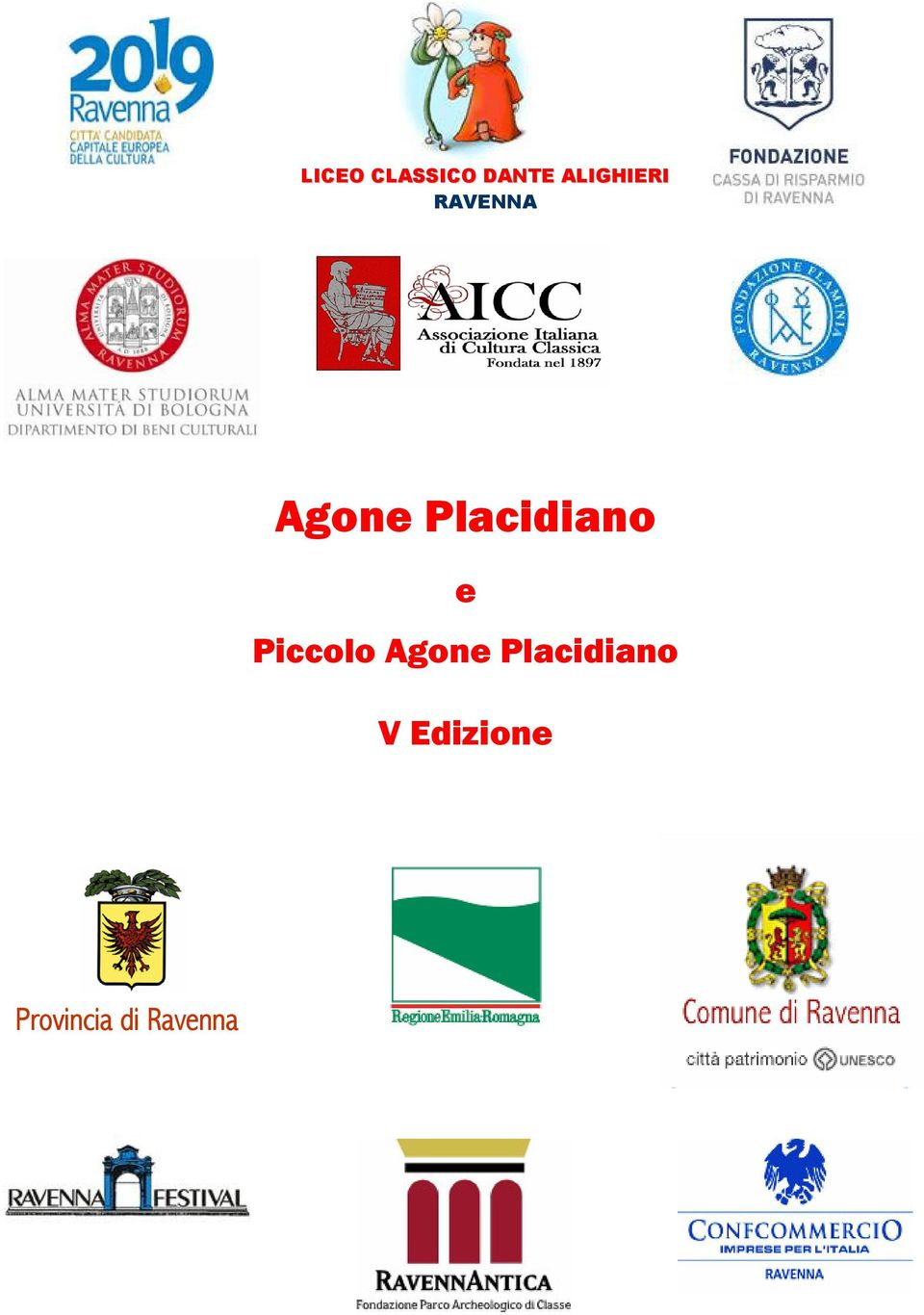 Placidiano e Piccolo Agone
