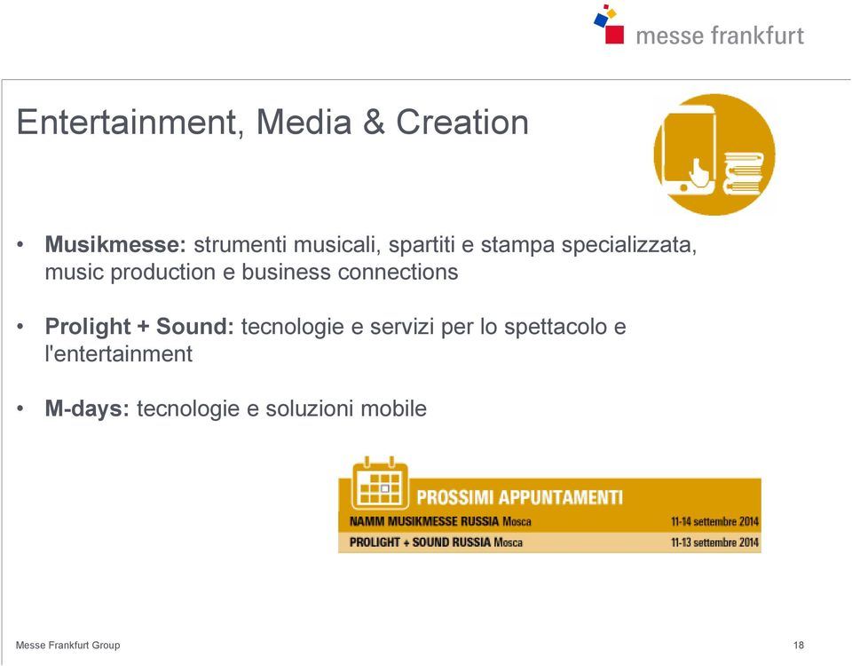 business connections Prolight + Sound: tecnologie e servizi