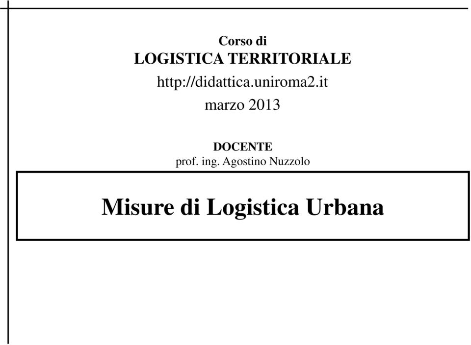 it marzo 2013 DOCENTE prof. ing.