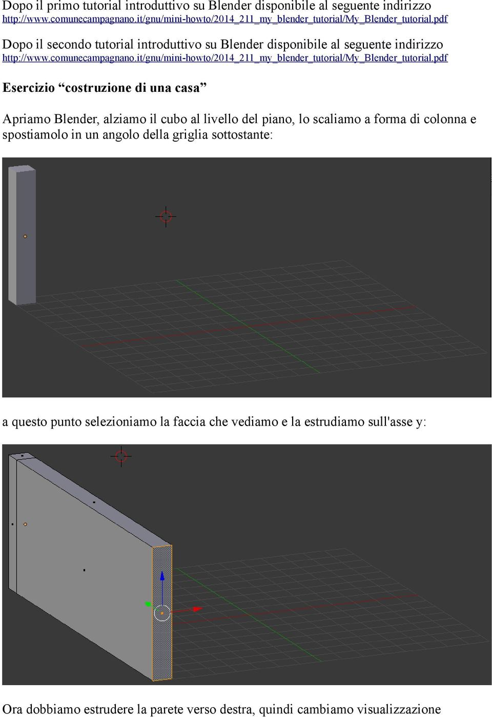 comunecampagnano.it/gnu/mini-howto/2014_211_my_blender_tutorial/my_blender_tutorial.