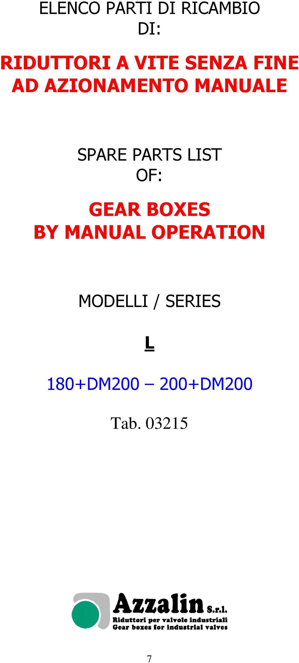 LIST OF: GEAR BOXES BY MANUAL OPERATION