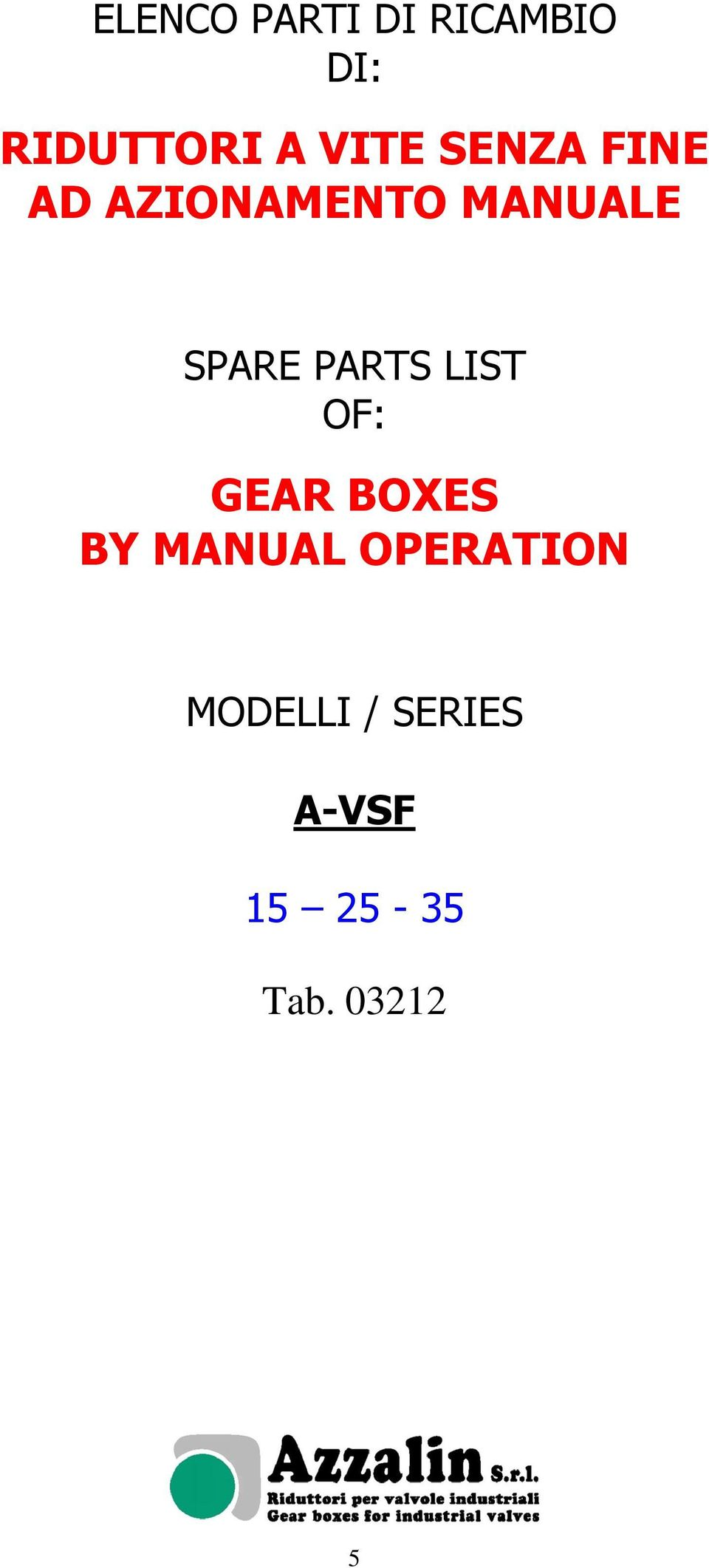 SPARE PARTS LIST OF: GEAR BOXES BY MANUAL