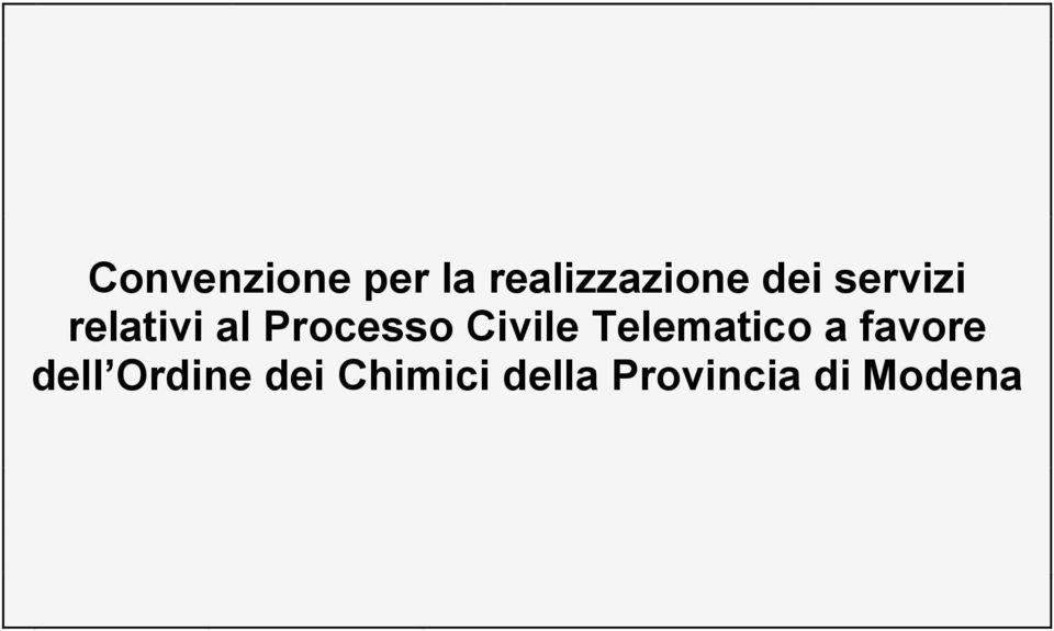 Civile Telematico a favore dell