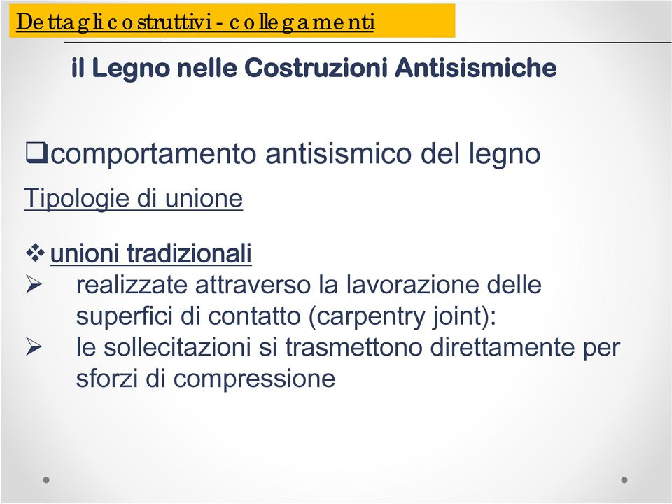superfici di contatto (carpentry joint): le