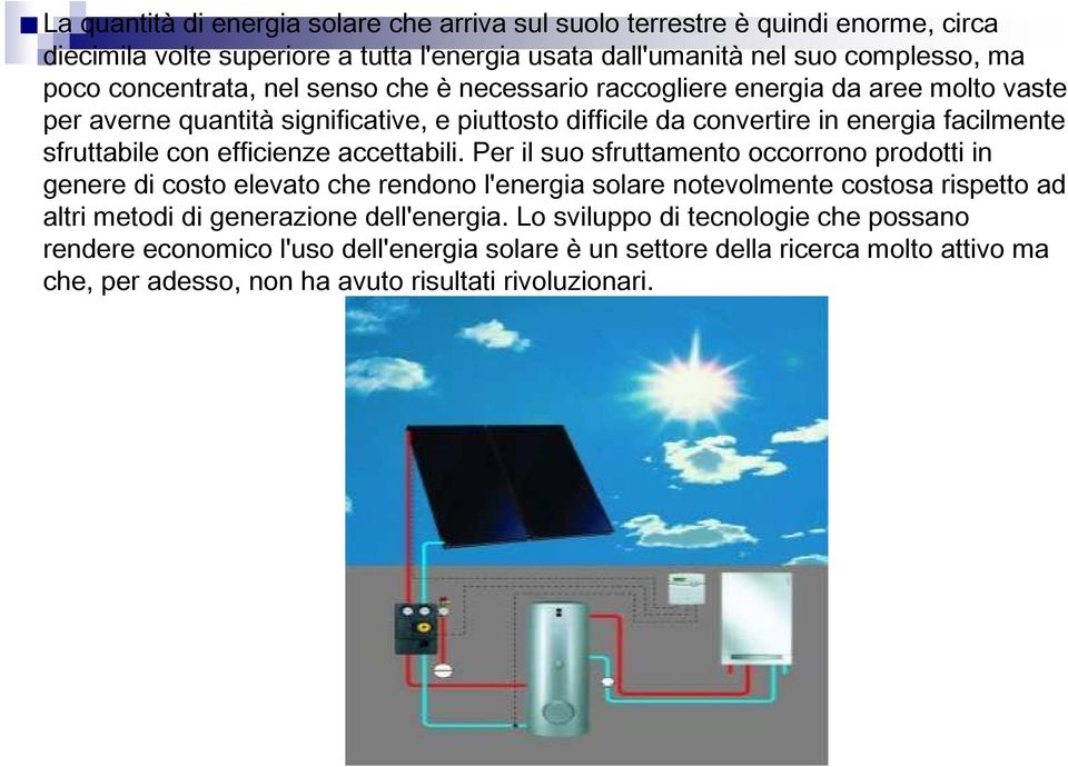 con efficienze accettabili.