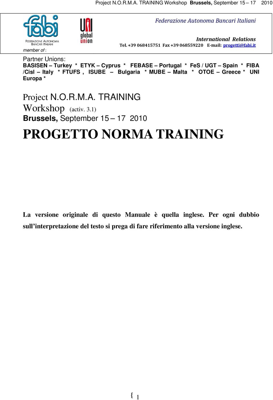 OTOE Greece * UNI Europa * Project N.O.R.M.A. TRAINING Workshop (activ. 3.