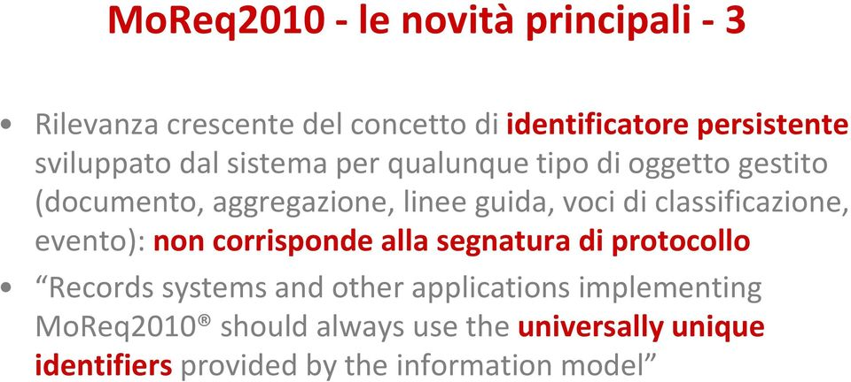di classificazione, evento): non corrisponde alla segnatura di protocollo Records systems and other