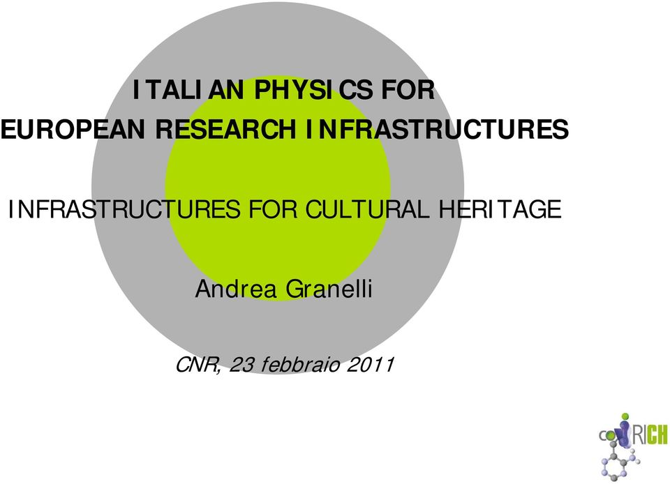 INFRASTRUCTURES FOR CULTURAL