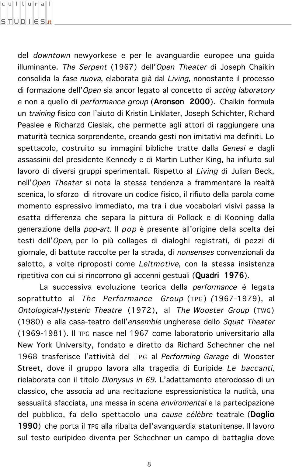 laboratory e non a quello di performance group (Aronson 2000).