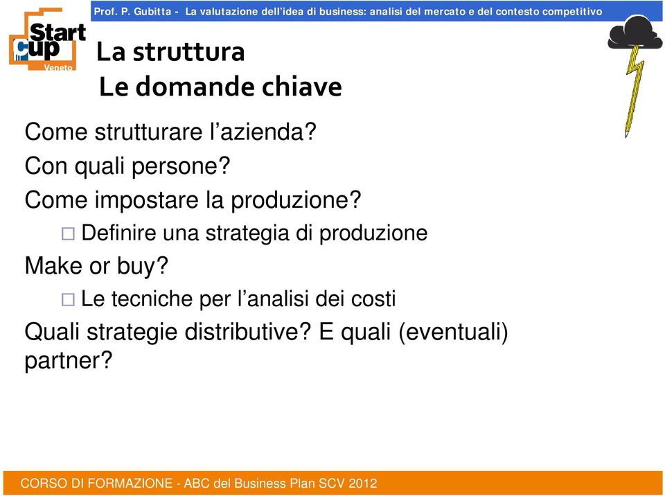 Definire una strategia di produzione Make or buy?