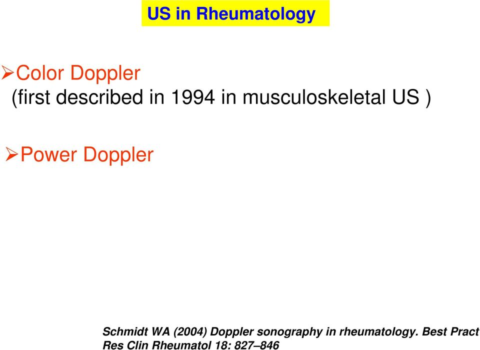 Doppler Schmidt WA (2004) Doppler sonography in