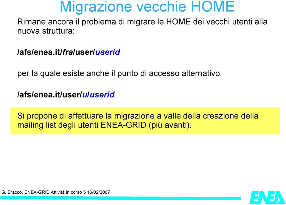it/fra/user/userid per la quale esiste anche il punto di accesso alternativo: