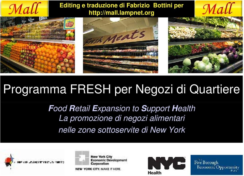 org Programma FRESH per Negozi di Quartiere Food