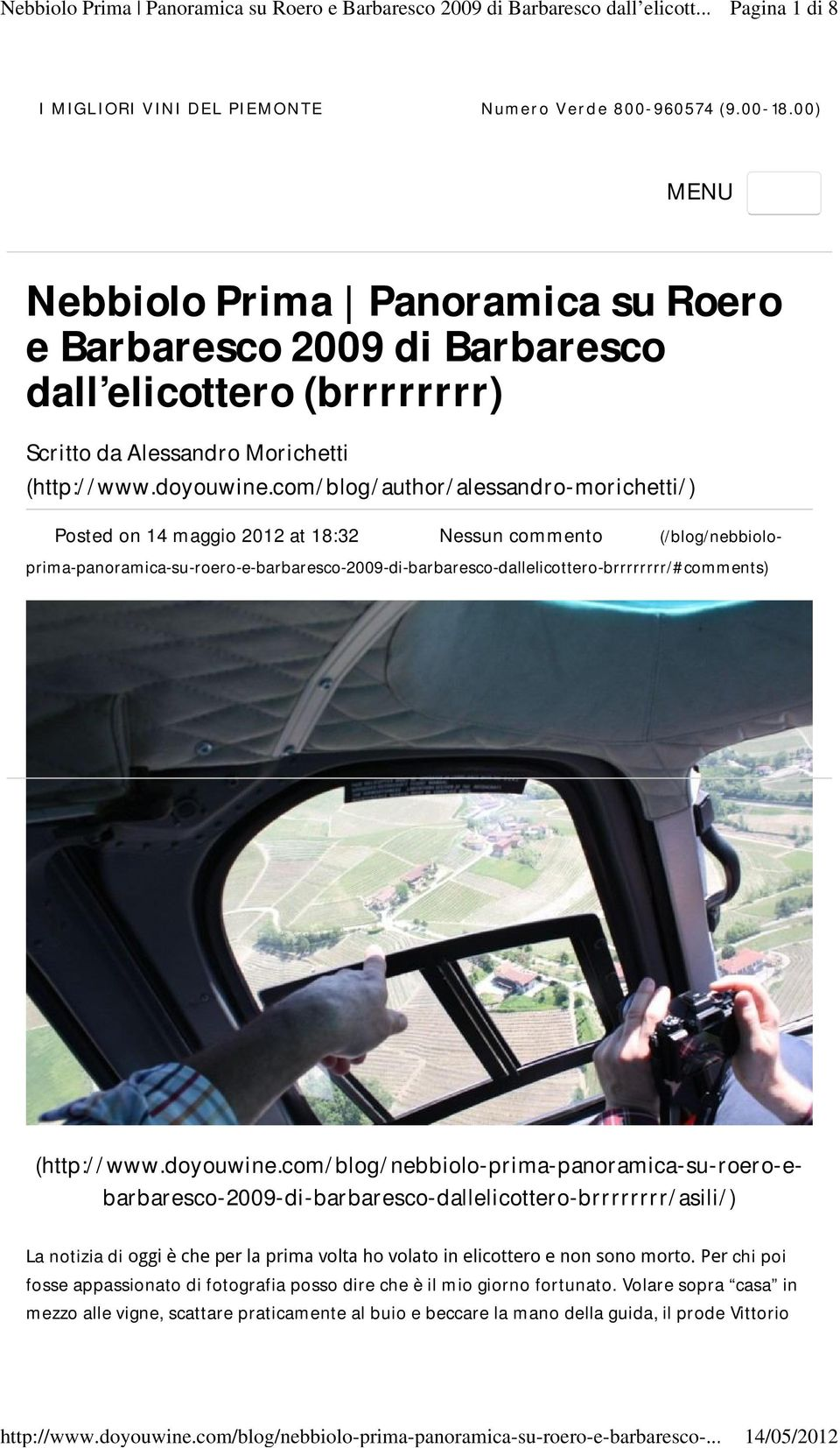 com/blog/author/alessandro-morichetti/) Posted on 14 maggio 2012 at 18:32 Nessun commento (http://www.doyouwine.