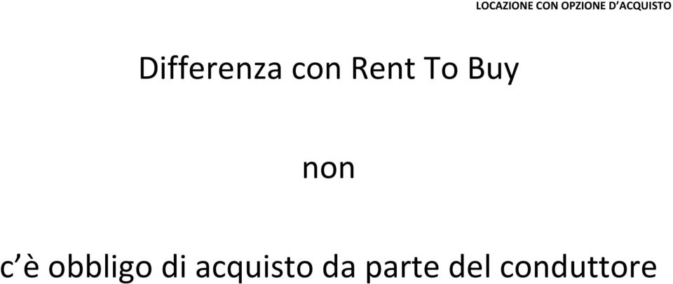 Rent To Buy non c è obbligo