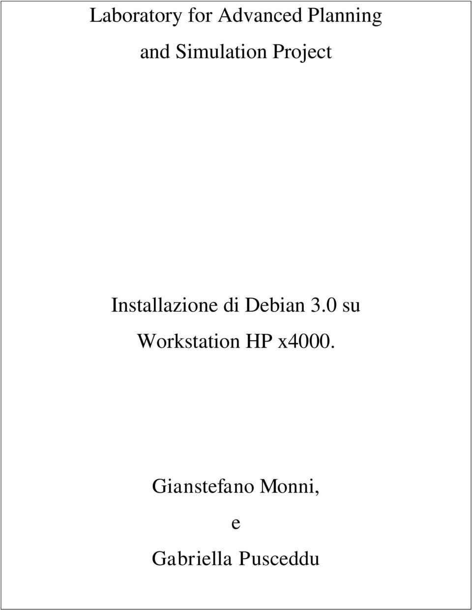 Debian 3.0 su Workstation HP x4000.
