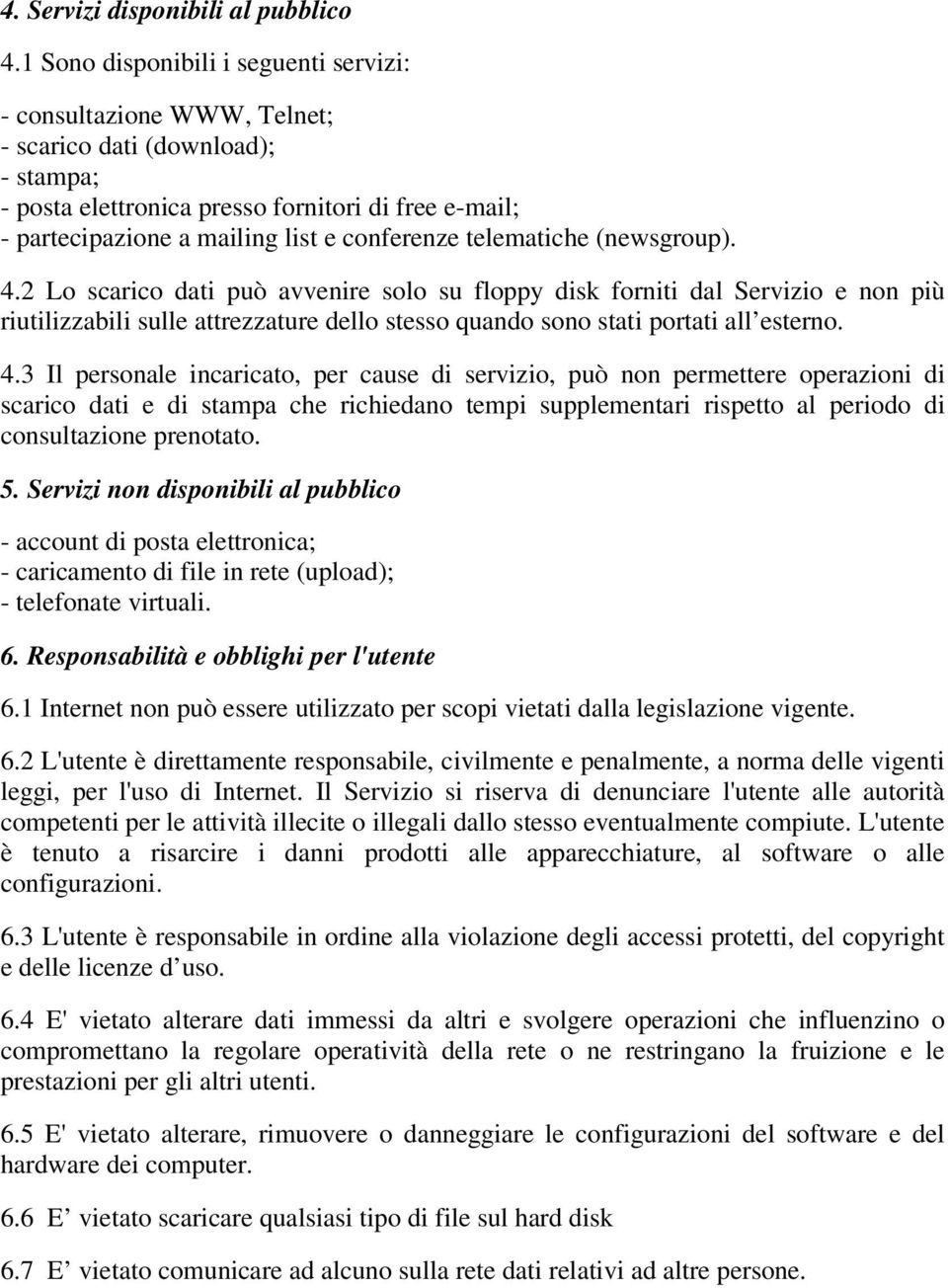 conferenze telematiche (newsgroup). 4.