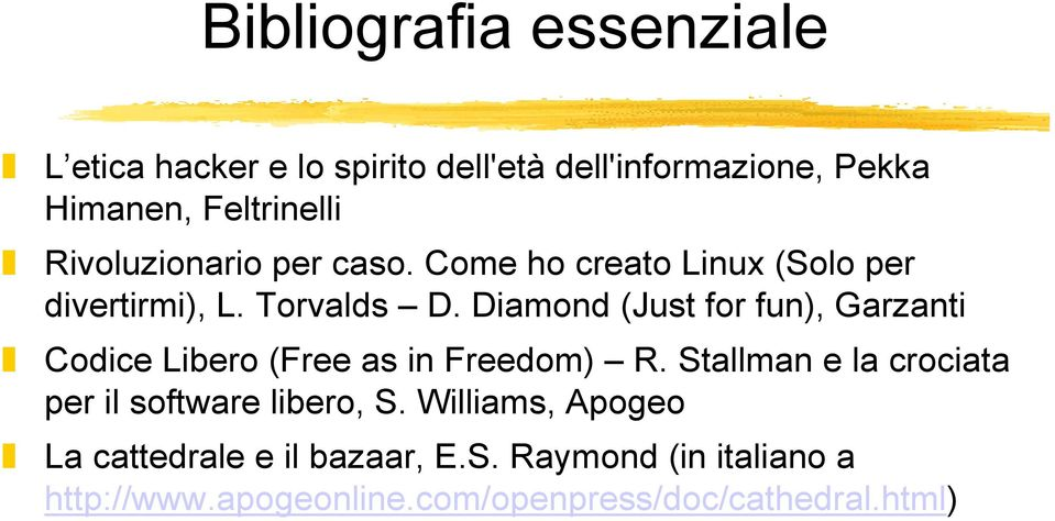 Diamond (Just for fun), Garzanti Codice Libero (Free as in Freedom) R.