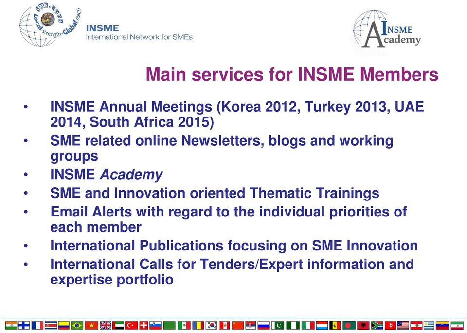 Thematic Trainings Email Alerts with regard to the individual priorities of each member International