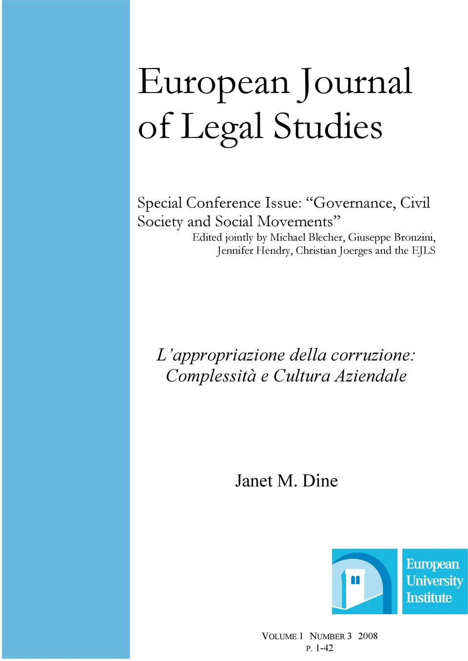Bronzini, Jennifer Hendry, Christian Joerges and the EJLS L appropriazione